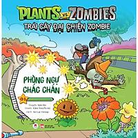 Trái Cây Đại Chiến Zombie - Plants Với Zombies - Tập 3: Phòng Ngự Chắc Chắn (Tái Bản)