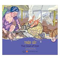 Cổ Tích Việt Nam - Sự Tích Thần Sắt - The God Of Iron (Song Ngữ Anh - Việt)