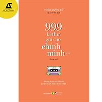 Sách - Sách Song Ngữ: 999 Lá Thư Gửi Cho Chính Mình – Mong Bạn Trở Thành Phiên Bản Hoàn Hảo Nhất (P.3)