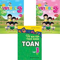 Combo 3 Vui Học Tiếng Việt Lớp 3 Tập 1 - Tập 2 + Vở Bài Tập Thực Hành Toán Lớp 3 Tập 2