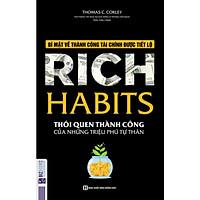 Rich Habits - Thói Quen Thành Công Của Những Triệu Phú Tự Thân ( Bí Mật Về Thành Công Tài Chính Được Tiết Lộ ) tặng kèm bookmark