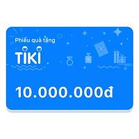 Phiếu Quà Tặng Tiki 10.000.000đ