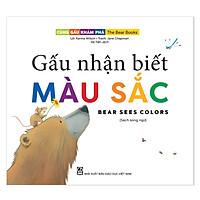 Cùng gấu khám phá -The Bear Books - Gấu nhận biết màu sắc - Bear see colors