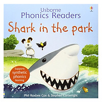 Usborne Phonics Readers: Shark In The Park