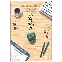 Sách: An Nhiên Giữa Những Bộn Bề - Sức Mạnh Của Thiền Nơi Công Sở - TSKN