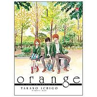 Orange – Lá Thư Từ Tương Lai (Tập 1)