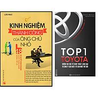Combo Top 1 Toyota - Những Bài Học Về Nghệ Thuật Lãnh Đạo Từ Công Ty Sản Xuất Ô Tô Lớn Nhất Thế Giới+Kinh Nghiệm Thành Công Của Ông Chủ Nhỏ