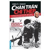 Chân Trần Chí Thép (Tái Bản 2019)