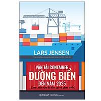 Vận Tải Container Đường Biển Đến Năm 2025