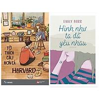 Combo 2 cuốn tiểu thuyết cực hay:Hình Như Ta Đã Yêu Nhau+Tớ Thích Cậu Hơn Cả Harvard