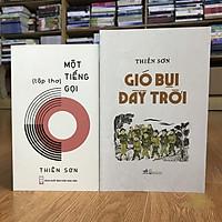 Combo sách của nhà văn Thiên Sơn: Gió Bụi Đầy Trời + Một Tiếng Gọi (tặng kèm bookmark)