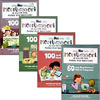 Sách Học Montessori Để Dạy Trẻ Theo Phương Pháp Montessori - Trọn Bộ 4 Cuốn (Tặng Poster An Toàn Cho Con Yêu)