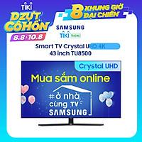 Smart Tivi Samsung 4K 43 inch UA43TU8500