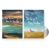 Combo 2 sách: Tứ Hải Giai Huynh Đệ: Tôi Là Ai, Tôi Đang Ở Đâu? + Tứ Hải Giai Huynh Đệ: Bạn Là Ai, Bạn Từ Đâu Tới (Cả 2 đều in màu, Trung - Việt, có phiên âm pinyin, có Audio do giáo viên Trung Quốc đọc) + DVD Quà tặng