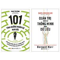 Combo Sách : 101 Tình Huống Nhân Sự Nan Giải (Tái Bản 2020) + Quản Trị Nhân Sự Thông Minh Bằng Dữ Liệu