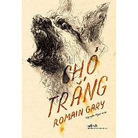 Sách - Chó Trắng - Nhã Nam (tặng kèm bookmark thiết kế)