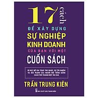 17 Cách để xây dựng sự nghiệp kinh doanh của bạn với một cuốn sách