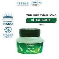 Mặt Nạ Khoáng Sét Chăm Sóc Lỗ Chân Lông Heebee - Clay Mask 50gr