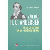 Đại Văn Hào H. C. Andersen Và Sức Lan Toả Trong Văn Học - Nghệ Thuật Việt Nam