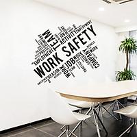 Decal dán tường Work Safety trang trí văn phòng, phòng làm việc với thông điệp hay AmyShop (54 x 56 cm)