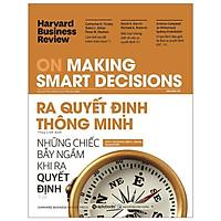 Ấn Phẩm Dành Cho Doanh Nhân: HBR On Making Smart Decisions - Ra Quyết Định Thông Minh Tặng Sổ Tay (Khổ A6 Dày 200 Trang)