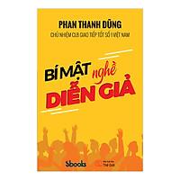 BÍ MẬT NGHỀ DIỄN GIẢ - Phan Thanh Dũng