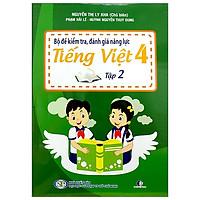 Bộ Đề Kiểm Tra, Đánh Giá Năng Lực Tiếng Việt 4 - Tập 2