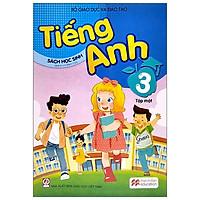 Tiếng Anh 3 - Tập 1 - Sách Học Sinh (2020)