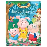 Ngày Xửa Ngày Xưa - Ba Chú Lợn Con