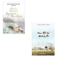 Bộ 2 cuốn tản văn đọc để tu tập và giác ngộ: Con Đã Có Đường Đi - Lối Vào Tâm Hồn Tặng Người Hữu Duyên