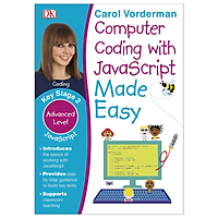 Sách Computer Coding with JavaScript Made Easy, Ages 7-11 (Key Stage 2) : Advanced Level Coding Exercises