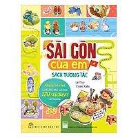 Sài Gòn Của Em - Sách Tương Tác