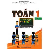 Toán 1 Tập 1 - Sách Giáo Viên Và Học Sinh (Theo Chương Trình Tiểu Học Mới)