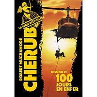 Tiểu thuyết thiếu niên tiếng Pháp: Cherub tome 1. 100 Jours En Enfer Từ 13 tuổi