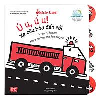 Sách Âm Thanh - Vroom, Zoom! Here Comes The Fire Engine - Ú U, Ú U! Xe Cứu Hỏa Đến Rồi