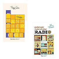 Combo Truyện Ngắn Tuổi Trẻ: Những Mảnh Ghép Tuổi Trẻ + Những Năm Tháng Ấy Cùng Radio