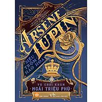 Arsène Lupin - Siêu Trộm Hào Hoa- Vụ Chơi Khăm Ngài Triệu Phú