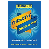Chemistry: The Easy Way (Barron's Easy Way)