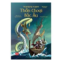 Illustrated Classics - Thần Thoại Bắc Âu