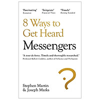 Messengers: 8 Ways To Get Heard