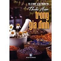 Sách Thuốc Nam Trong Gia Đình - phương nam book