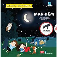 Cuốn sách tri thức làm say mê hàng triệu trẻ em thế giới: Bách Khoa Tri Thức Đa Tương Tác - Màn Đêm