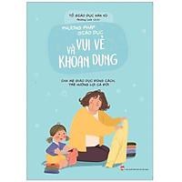 Sách - Phương Pháp Giáo Dục Vui Vẻ Và Khoan Dung
