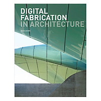Digital Fabrication in Architecture