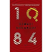 Cuốn sách pha trộn giữa huyền bí, siêu thực và những biến cố kì lạ trong cuộc sống: 1Q84 (tập 2) (TB)