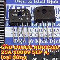 3 con CẦU DIODE KBU2510 25A 1000V SEP 4, loại đứng (giá cho 3 con) kde1471