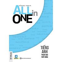 All In One - Tiếng Anh Trung Học Phổ Thông ( Trải nghiệm phương pháp học mới qua hệ sinh thái MCPlatform ) tặng kèm bút tạo hình ngộ nghĩnh