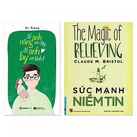 Combo 2 cuốn: Để Anh Nâng Em Dậy, Để Anh Lay Em Tỉnh + Sức Mạnh Niềm Tin