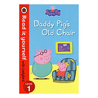 Peppa Pig: Daddy Pig's Old Chair - Read it yourself with Ladybird: Level 1 - Peppa Pig (Paperback)