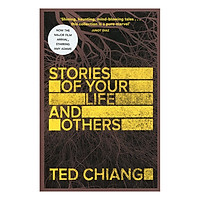 Stories of Your Life and Others (Paperback)